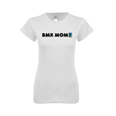 Next Level Ladies SoftStyle Junior Fitted White Tee-BMX Mom
