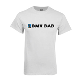 White T Shirt-BMX Dad