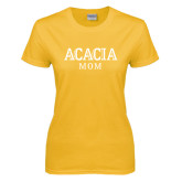 Ladies Gold T Shirt-ACACIA Mom