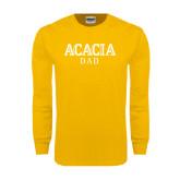 Gold Long Sleeve T Shirt-ACACIA Dad