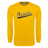 Gold Long Sleeve T Shirt-ACACIA Script