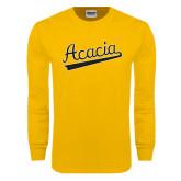 Gold Long Sleeve T Shirt-ACACIA Script