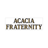 Small Magnet-ACACIA Fraternity Stacked, 6in wide