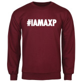 Maroon Fleece Crew-#IAMAXP