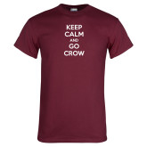 Maroon T Shirt-Keep Calm Go Crow