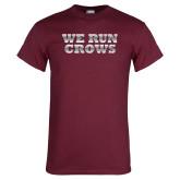 Maroon T Shirt-We Run Crows