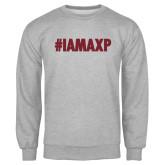 Grey Fleece Crew-#IAMAXP