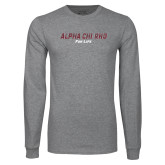 Grey Long Sleeve T Shirt-Alpha Chi Rho For Life