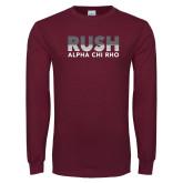 Maroon Long Sleeve T Shirt-Rush Lines Alpha Chi Rho