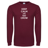 Maroon Long Sleeve T Shirt-Keep Calm Go Crow