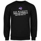ACU Wildcat Black Fleece Crew-Can You Dig It - Volleyball
