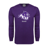 ACU Wildcat Purple Long Sleeve T Shirt-Dad