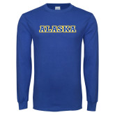 Royal Long Sleeve T Shirt-Alaska Word Mark