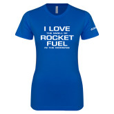 Next Level Ladies SoftStyle Junior Fitted Royal Tee-I Love The Smell Of Rocket Fuel In The Morning