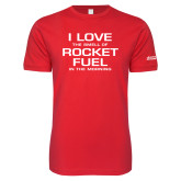 Next Level SoftStyle Red T Shirt-I Love The Smell Of Rocket Fuel In The Morning