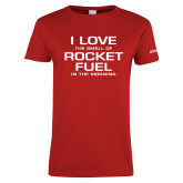 Ladies Red T Shirt-I Love The Smell Of Rocket Fuel In The Morning