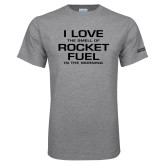 Grey T Shirt-I Love The Smell Of Rocket Fuel In The Morning