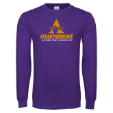 Purple Long Sleeve T Shirt-Fear the Brave