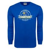 Royal Long Sleeve T Shirt-2016 A.I.I. NAIA Tournament Champions Womens Basketball