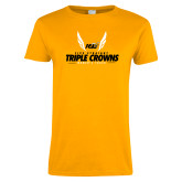 Ladies Gold T Shirt-Five Straight Triple Crowns Womens Track 2016