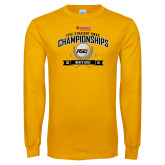 Gold Long Sleeve T Shirt-Five Straight SWAC Championships Mens Golf 2016
