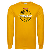 Gold Long Sleeve T Shirt-Back-to-Back SWAC Champions Womens Basketball 2016