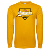 Gold Long Sleeve T Shirt-2016 SWAC Champions Softball