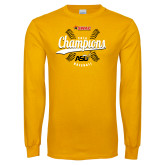Gold Long Sleeve T Shirt-2016 SWAC Champions Baseball