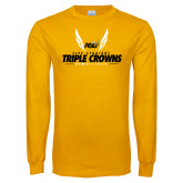 Gold Long Sleeve T Shirt-Five Straight Triple Crowns Womens Track 2016