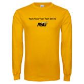 Gold Long Sleeve T Shirt-Yeah State
