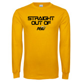 Gold Long Sleeve T Shirt-Straight Out of ASU