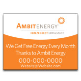 Yard Sign w/Step Stake, No Rider Single Sided 18 x 24-We Get Free Energy..
