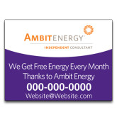 Yard Sign w/Step Stake, No Rider Single Sided 18 x 24-We Get Free Energy.. in Purple