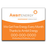 Yard Sign w/Step Stake, No Rider Double Sided 18 x 24-We Get Free Energy..