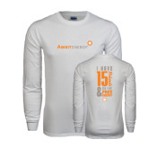White Long Sleeve T Shirt-I Have 15 Friends & Now I Have Free Energy