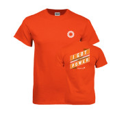 Orange T Shirt-I Got The Power