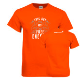 Orange T Shirt-This Guy Gets Free Energy