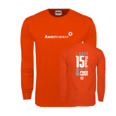 Orange Long Sleeve T Shirt-I Have 15 Friends & Now I Have Free Energy