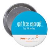 2.25 inch Round Button-Got Free Energy Button