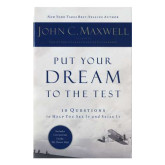 John Maxwell Put Your Dreams to the Test-