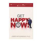 Joseph McClendon III, PH D Get Happy Now!-