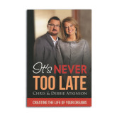 NCs Chris and Debbie Atkinson It's Never Too Late-