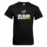 Black T Shirt-We Bleed Black & Gold