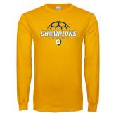 Gold Long Sleeve T Shirt-Womens Soccer Champions