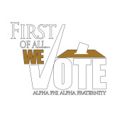 Small Decal-First of all We Vote