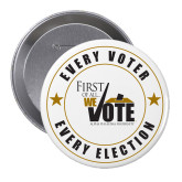 2.25 inch Round Button-Every Voter Every Election