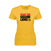 Ladies Gold T Shirt-Fear The Golden Lions