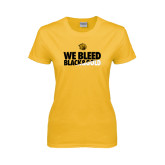 Ladies Gold T Shirt-We Bleed Black & Gold