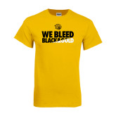 Gold T Shirt-We Bleed Black & Gold