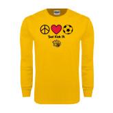 Gold Long Sleeve T Shirt-Soccer Just Kick It